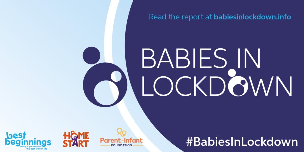 "Babies in Lockdown: Report shines a light on baby inequalities as charities call on Government to act now to avoid a ""Post-COVID19 lottery"""